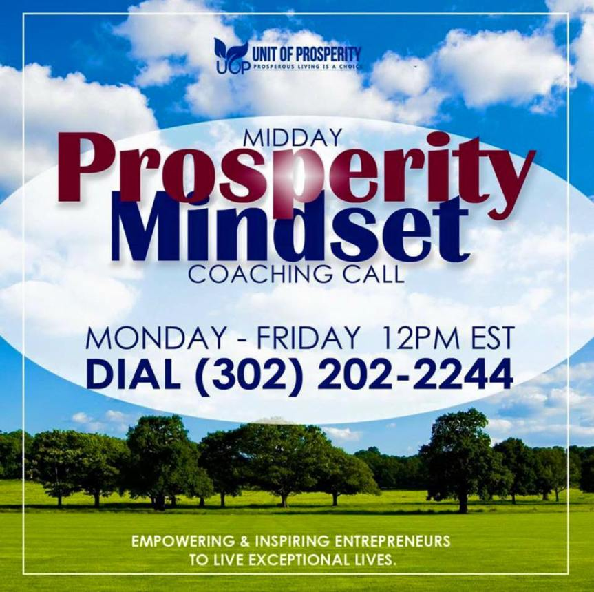 """Midday Prosperity Mindset Coaching Call at 12 PM ET. Topic for the day: """"Don't Allow Fear to StopYou!"""""""
