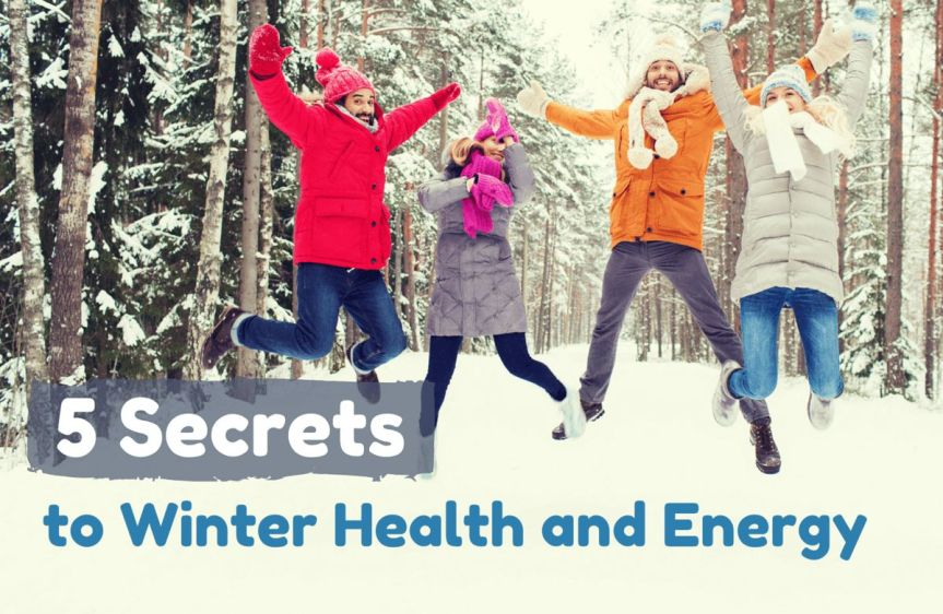 5 Secrets to Winter Health and Energy